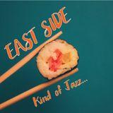 Kind of Jazz - East Side