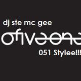 Dj Ste Mc Gee  051 Stylee!!!!