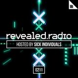 Revealed Radio 211 - SICK INDIVIDUALS