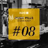 HUND | MUSIC PILLS #8 raw : E-DWARD! [Bosconi Extra Virgin, Apparel Music]