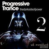"Progressive Trance 2 ""thedarksideofpower"" VikMusikland Mixed"