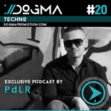 PdLR – Techno Live Set // Dogma Techno Podcast [May 2014]