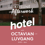 Kitsuné special with Luv Gang & Octavian - 22/03/18
