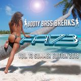 Booty Bass Breaks vol. 13 - (Summer Edition 2018) mixed by FA73