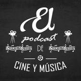 Ep04_EL podcast...de cine y música