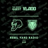 THE PARTYSQUAD PRESENTS - REBEL YARD RADIO 039