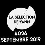 La selection de Yann #026 Septembre 2019
