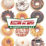 Killing Me Softly vol.1 DJ HAYATO (S.A.S)
