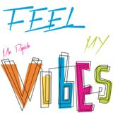 Feel My VIbes (02.12.2012)