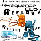 Le Select Traxx By KimBo (H1) @ Frequence Club - RPL 99Fm & RpL Electro - 04.03.17