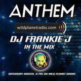 ANTHEM SATURDAY, APRIL 7TH, 2018 - DJ FRANKIE J