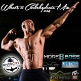 What's A Carbohydrate (Workout Mix) #08
