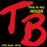 TeeBee's This is my House 10th sept.2016.