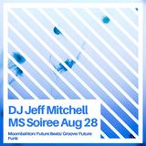 MS Soiree Mix Aug 28, 2019