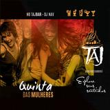 DJ NAV - QUINTA DAS MULHERES @ TAJ BC - 19-06-2014