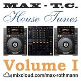House Tunes Volume 1 by MAX-T.C.