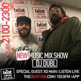 @DJDUBL - #NewMusicMixshow w/ special guest @XOManMusic (13.02.18)