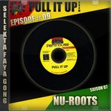 Pull It Up - Episode 09 - S7