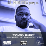 Word Up! 2019 - Headnod Session - DJ GlibStylez