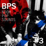 22/12 Boom Pop Sounds #3