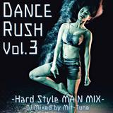 Dance Rush Vol.3 -Hardstyle Main Mix-