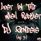 LOST IN THE WASH PODCAST 047 - DJ GENESIS