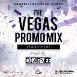 #MixMondays THE VEGAS PROMO MIX @DJARVEE