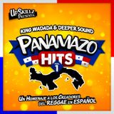 King Wadada & Deeper Sound - PANAMAZO HITS Vol.1