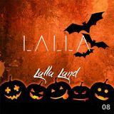 LALLA - Lalla Land (Episode 8)