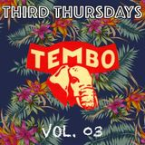 Tembo | Third Thursdays | Vol. 03