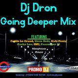DJ Dron - Going Deeper Mix