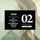 DJ Rok`Am - My Definition Of A Boombastic Mixtape Style vol. 2 (Low Step)