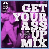 The Get Your Ass Up Mix