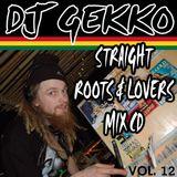 DJ Gekko Straight Roots & Lovers Mix CD Vol. 12