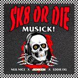 """DJ EDDIE IXL & NEIL NICE'S """"SK8 OR DIE"""" 90s MIX"""