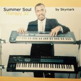 Summer Soul Therapy vol 32 selected by Skymark (Gospel, Modern Soul, Disco)
