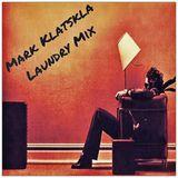 Mark Klatskla - Laundry Mix (draft)