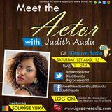 Meet The Actor with Judith Audu  ft Solange Yijika