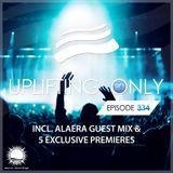 Uplifting Only 334 | Alaera