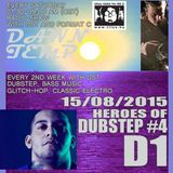 Heroes of Dubstep #4 D1 presented by DST @ Radio Tilos, Dawn Tempo 15/08/2015