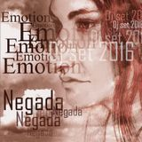 Negada - Emotion Dj set 05.2016