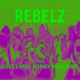 REBELZ#51-GUESTMIX-FONKY-WILLIAMS-03-OCT-2019