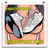 mantisounds - deadstock dubs