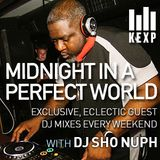 KEXP Presents Midnight In A Perfect World with DJ Sho Nuph