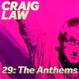29 - The Anthems