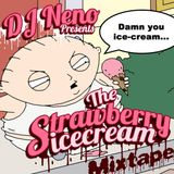 DJ Neno - The Strawberry Icecream mixtape