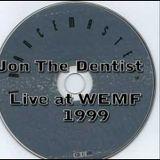 Jon The Dentist - Live @ WEMF 99