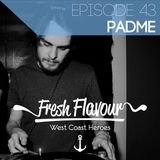 FRESH FLAVOUR PODCAST #043 - PADME