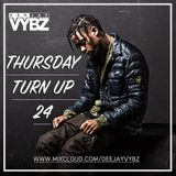 Thursday Turn Up 24 [ Hip Hop | Rnb |UK Afro ]