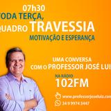 TRAVESSIA #101 - ANGÚSTIA - PROFESSOR JOSÉ LUIZ
